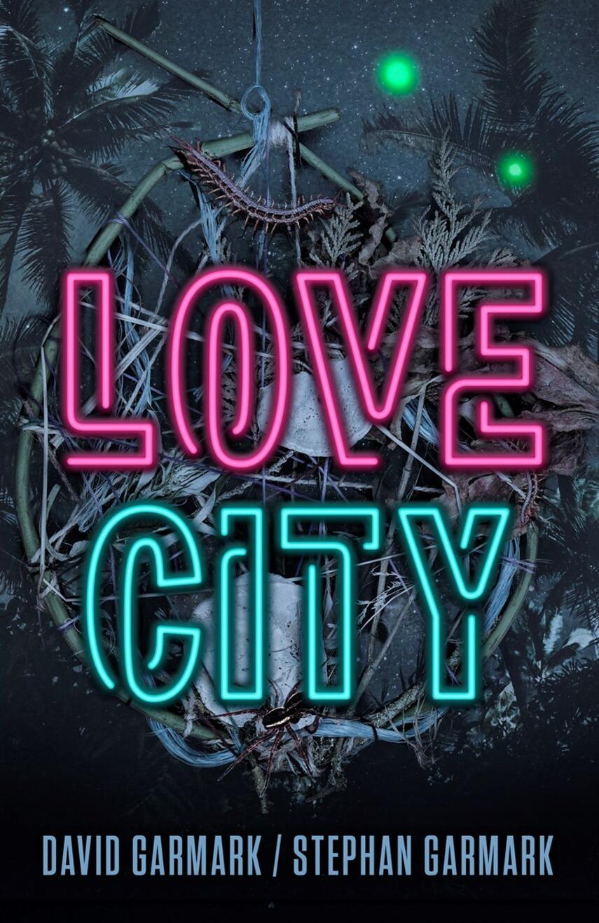 David Garmark (f. 1972): Love City