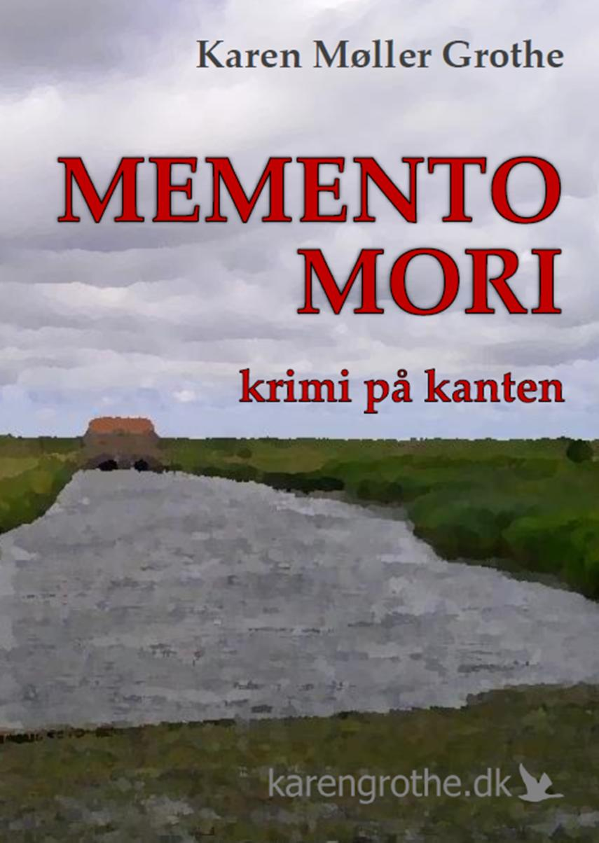 Karen Møller Grothe (f. 1949): Memento mori