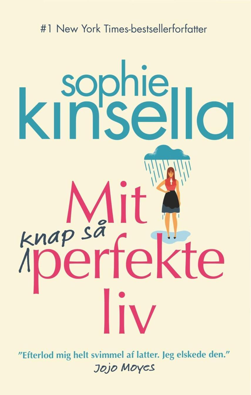 Sophie Kinsella: Mit knap så perfekte liv