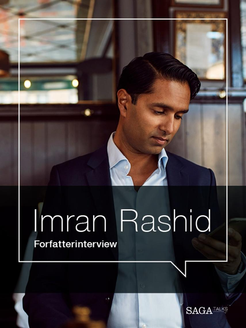 : Sluk! : om at overleve i en digital verden : forfatterinterview med Imran Rashid