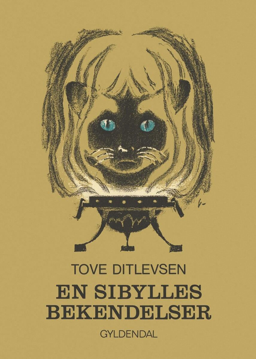 Tove Ditlevsen: En sibylles bekendelser
