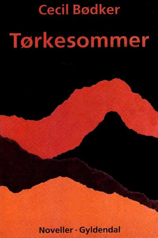 Cecil Bødker: Tørkesommer : noveller