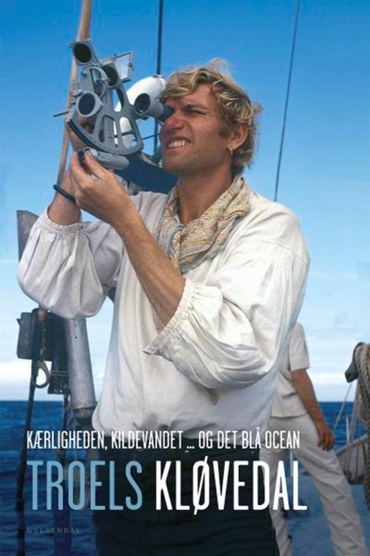 Troels Kløvedal: Kærligheden, kildevandet og det blå ocean