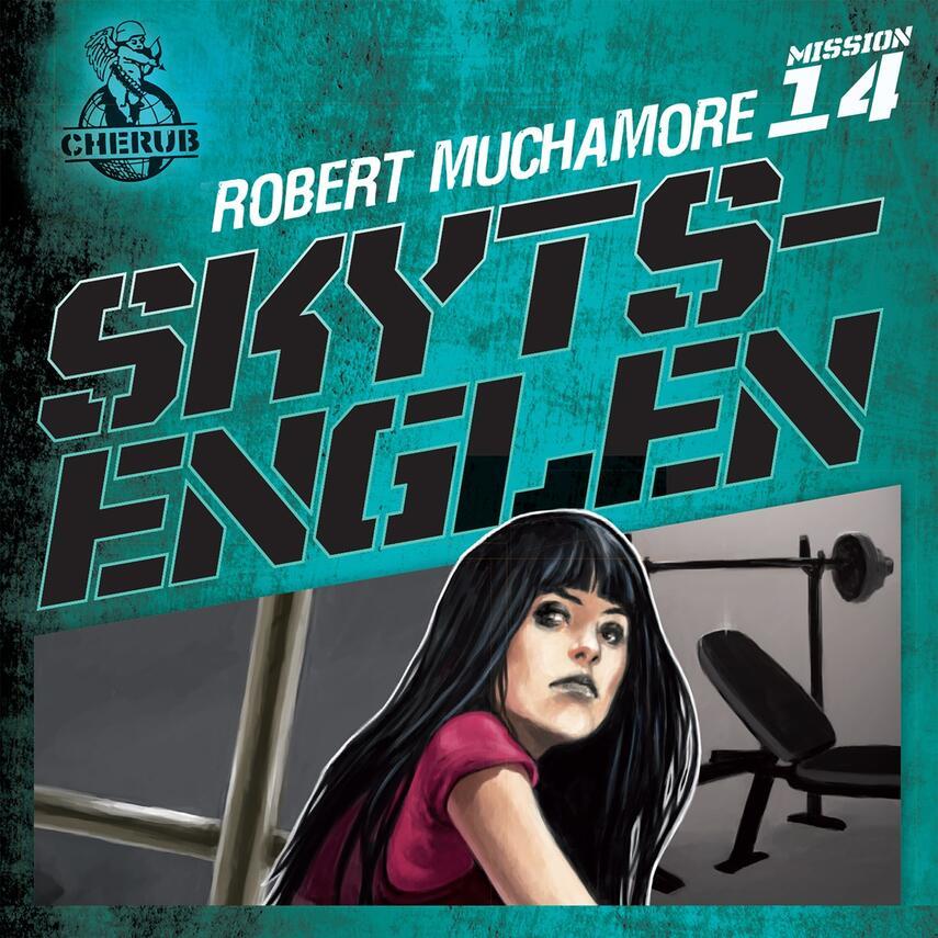 Robert Muchamore: Skytsenglen