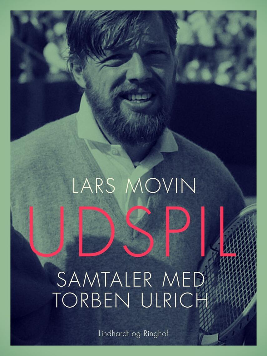 Lars Movin: Udspil : samtaler med Torben Ulrich