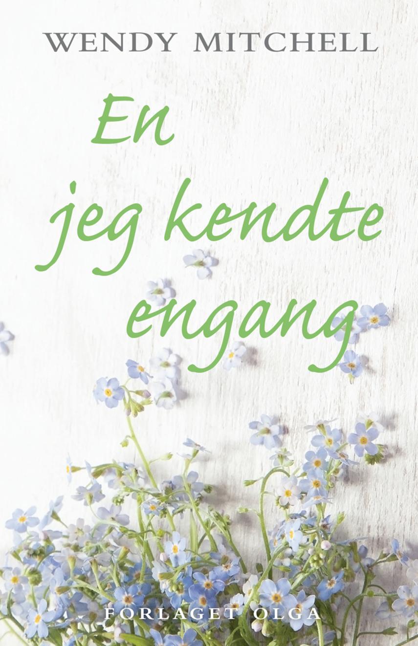 Wendy Mitchell: En jeg kendte engang