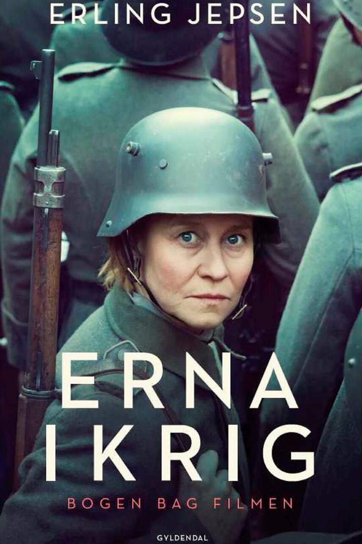 Erling Jepsen (f. 1956): Erna i krig : roman