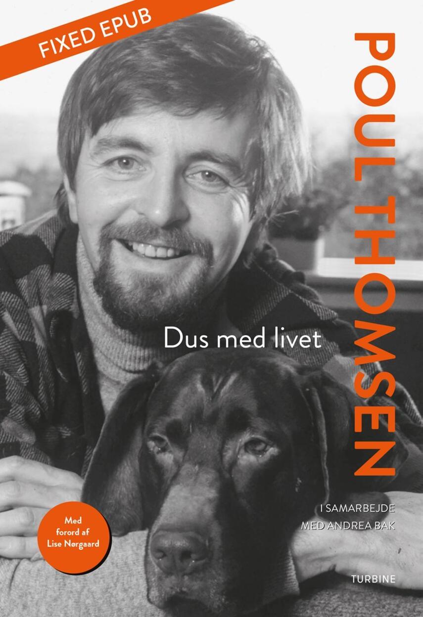 Poul Thomsen (f. 1938): Dus med livet