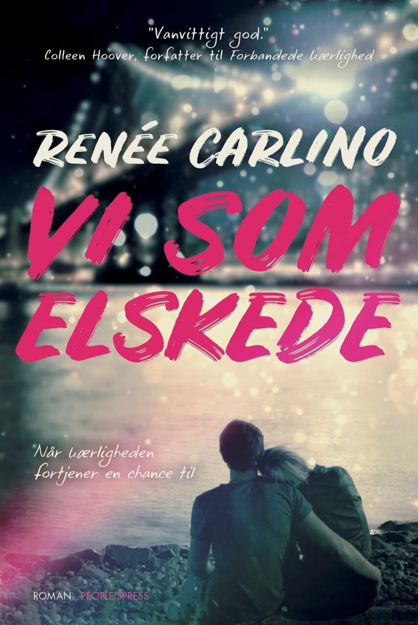 Renée Carlino: Vi som elskede : roman