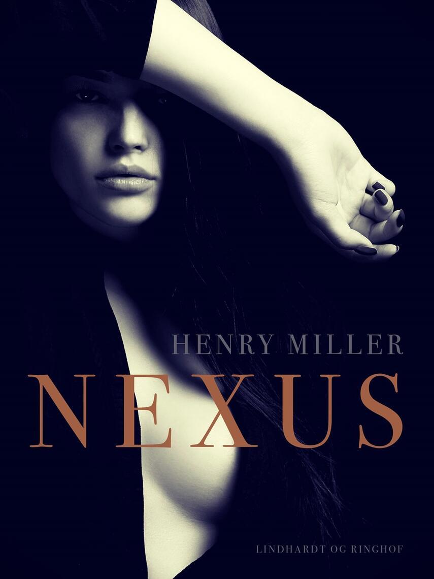 Henry Miller: Nexus