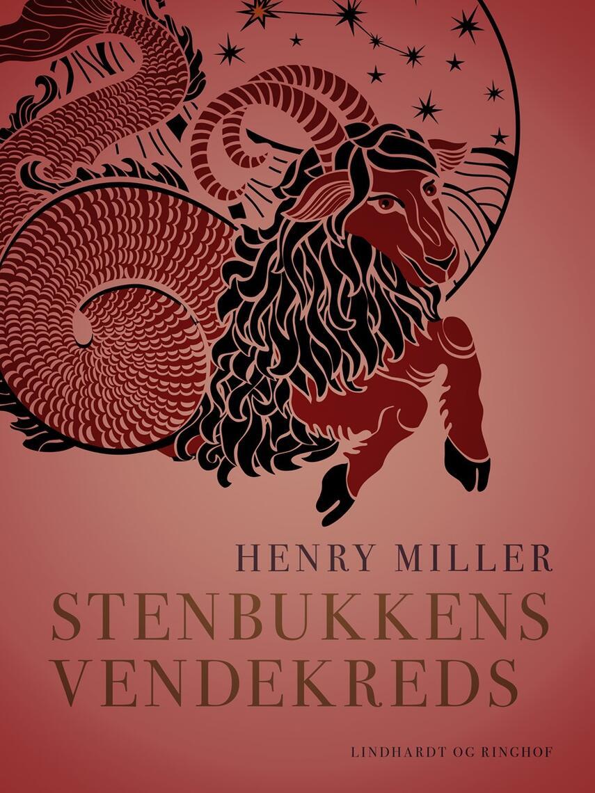 Henry Miller: Stenbukkens vendekreds