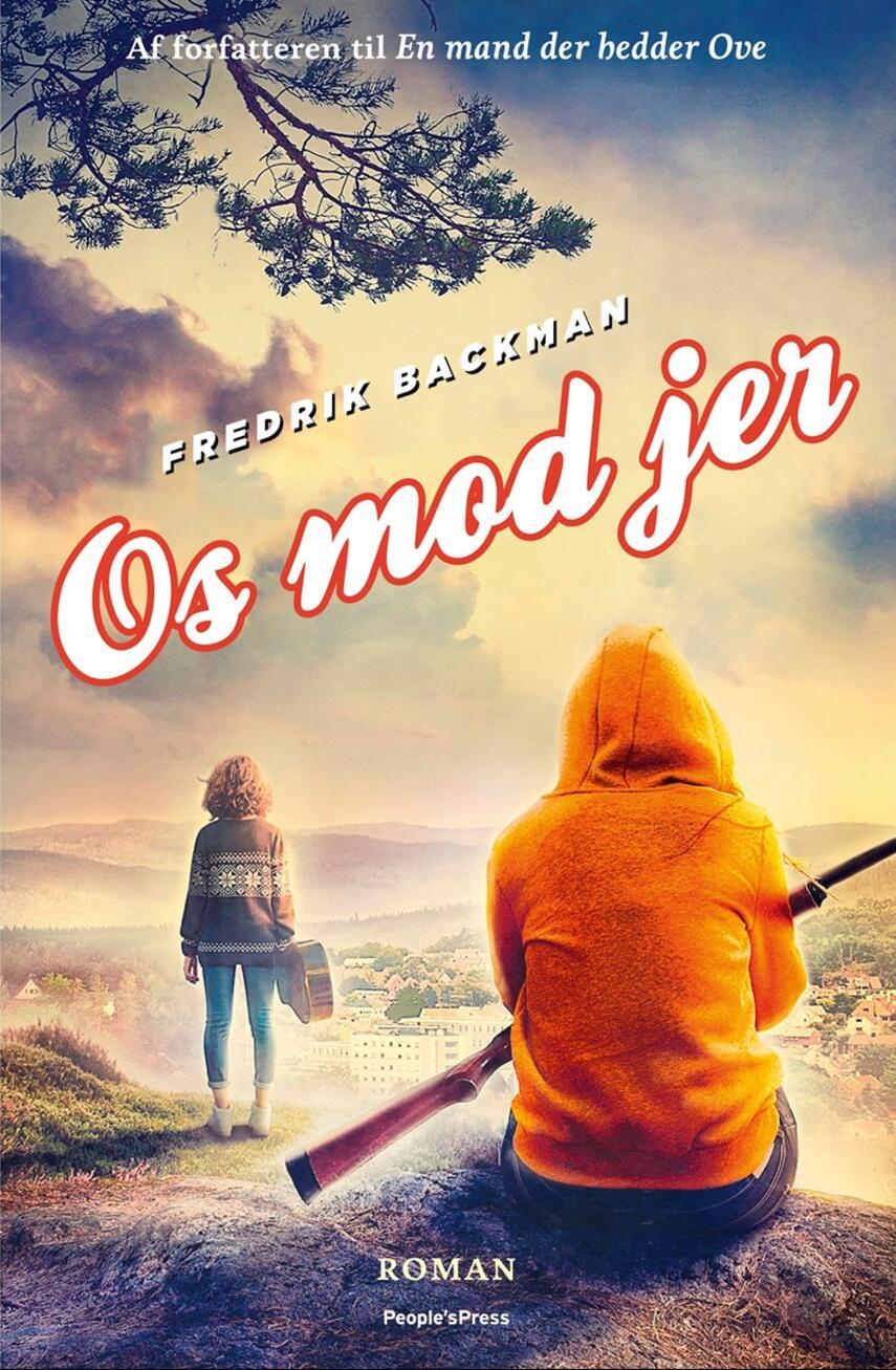 Fredrik Backman: Os mod jer : roman
