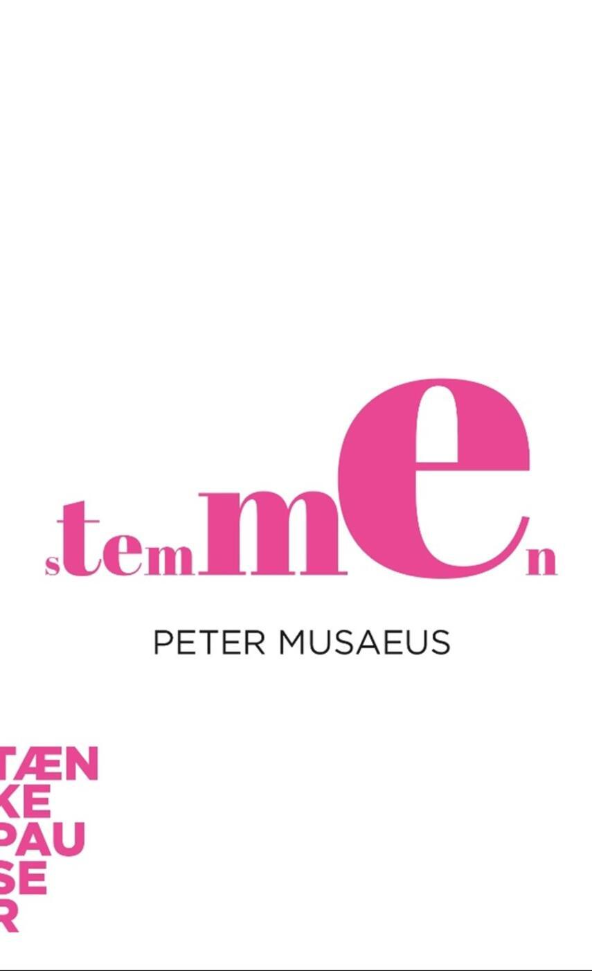 Peter Musaeus: Stemmen