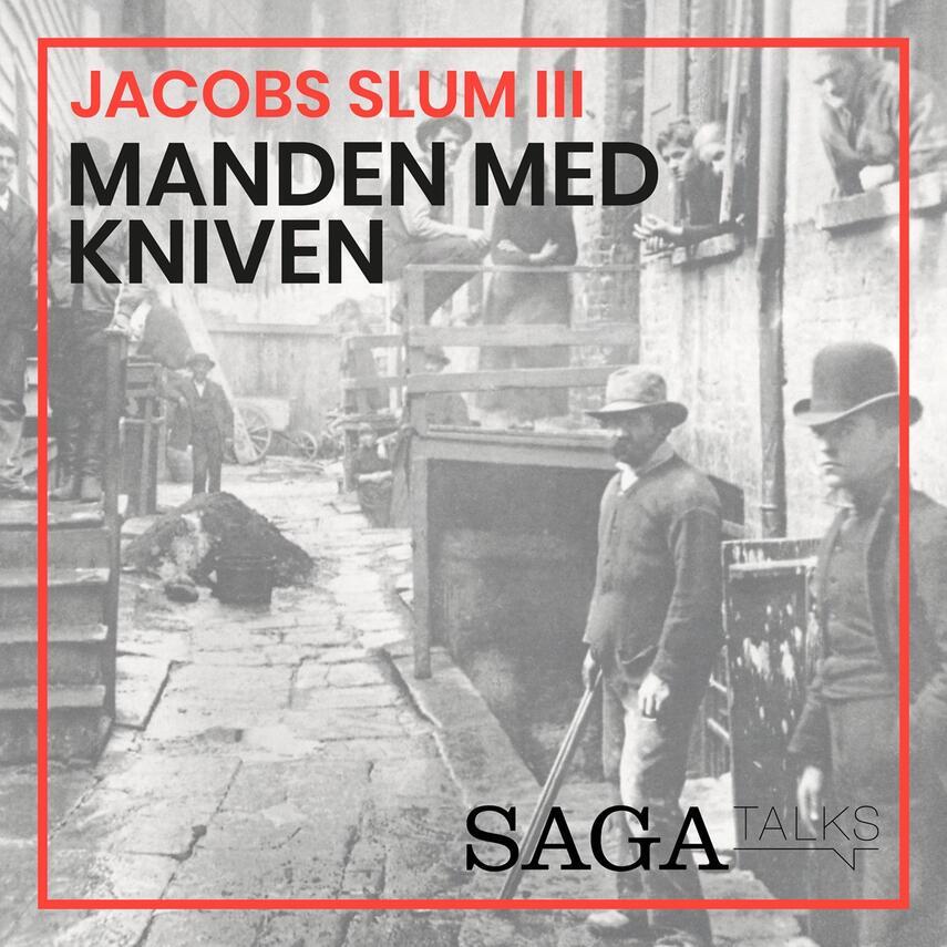 Kasper Mikael Jacek: Jacobs slum. 3, Manden med kniven