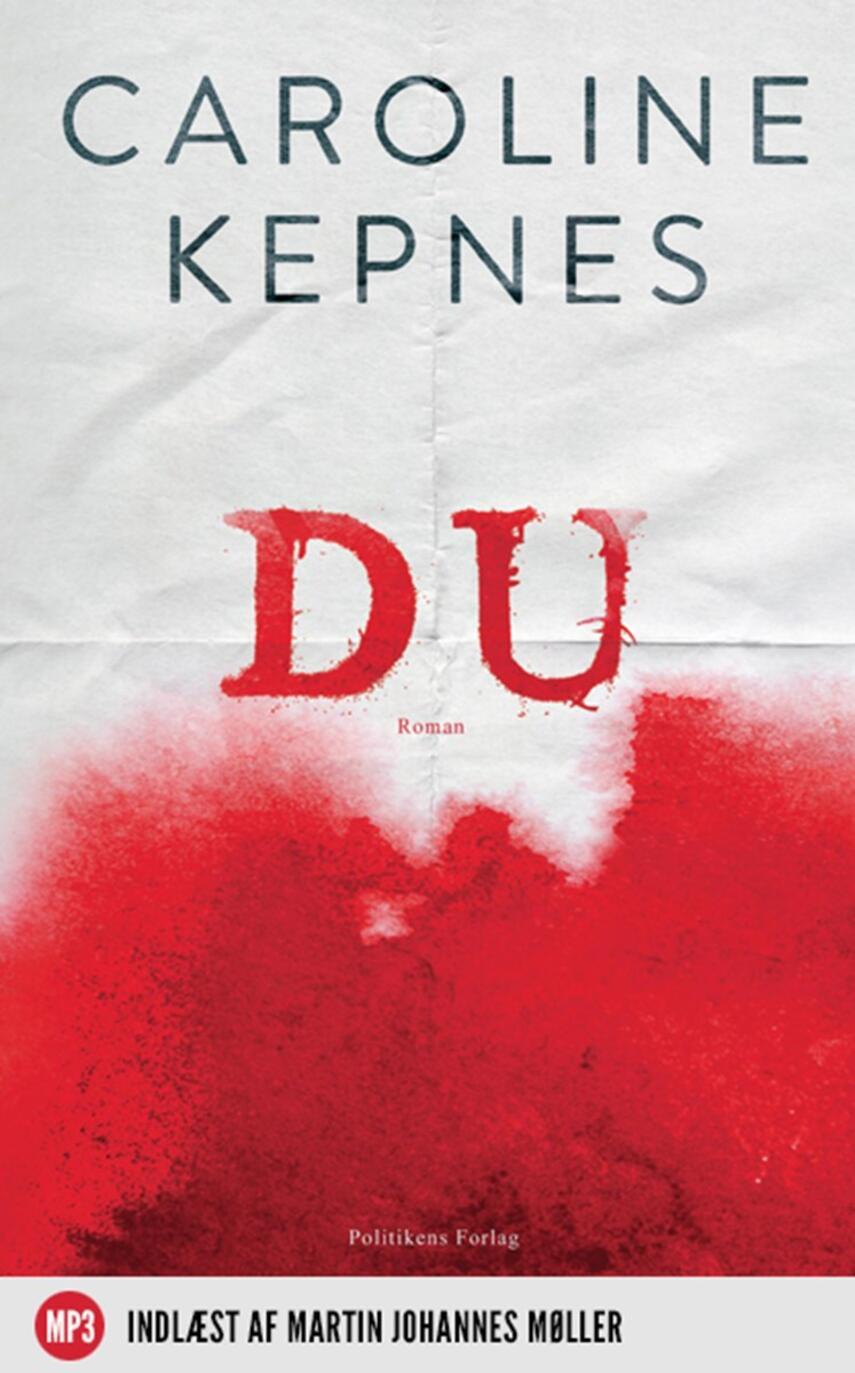 Caroline Kepnes: Du