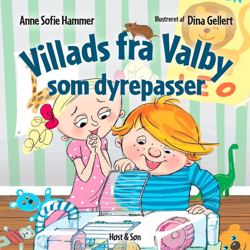 Anne Sofie Hammer (f. 1972-02-05): Villads fra Valby som dyrepasser