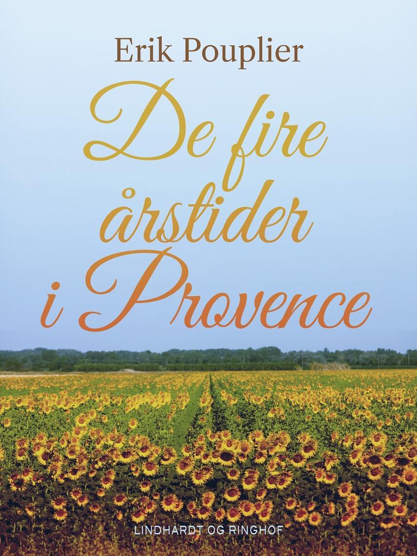 Erik Pouplier: De fire årstider i Provence