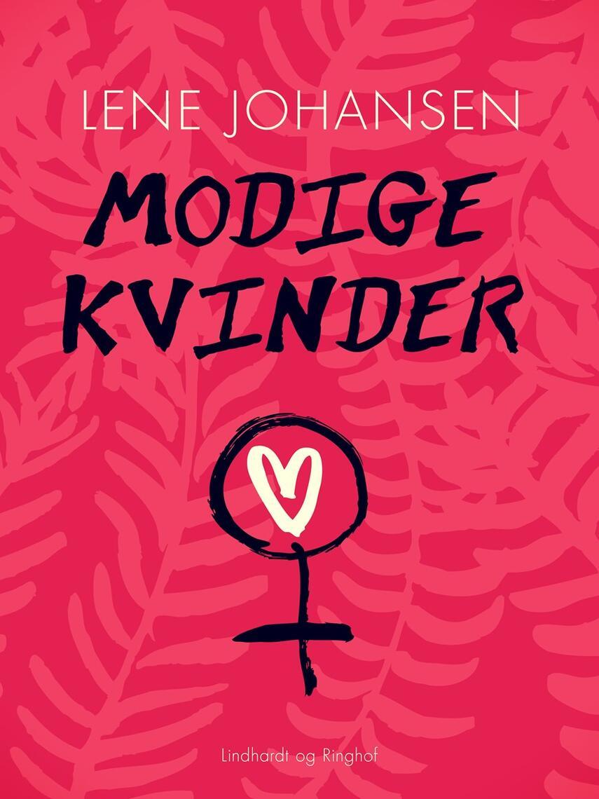 Lene Johansen: Modige kvinder