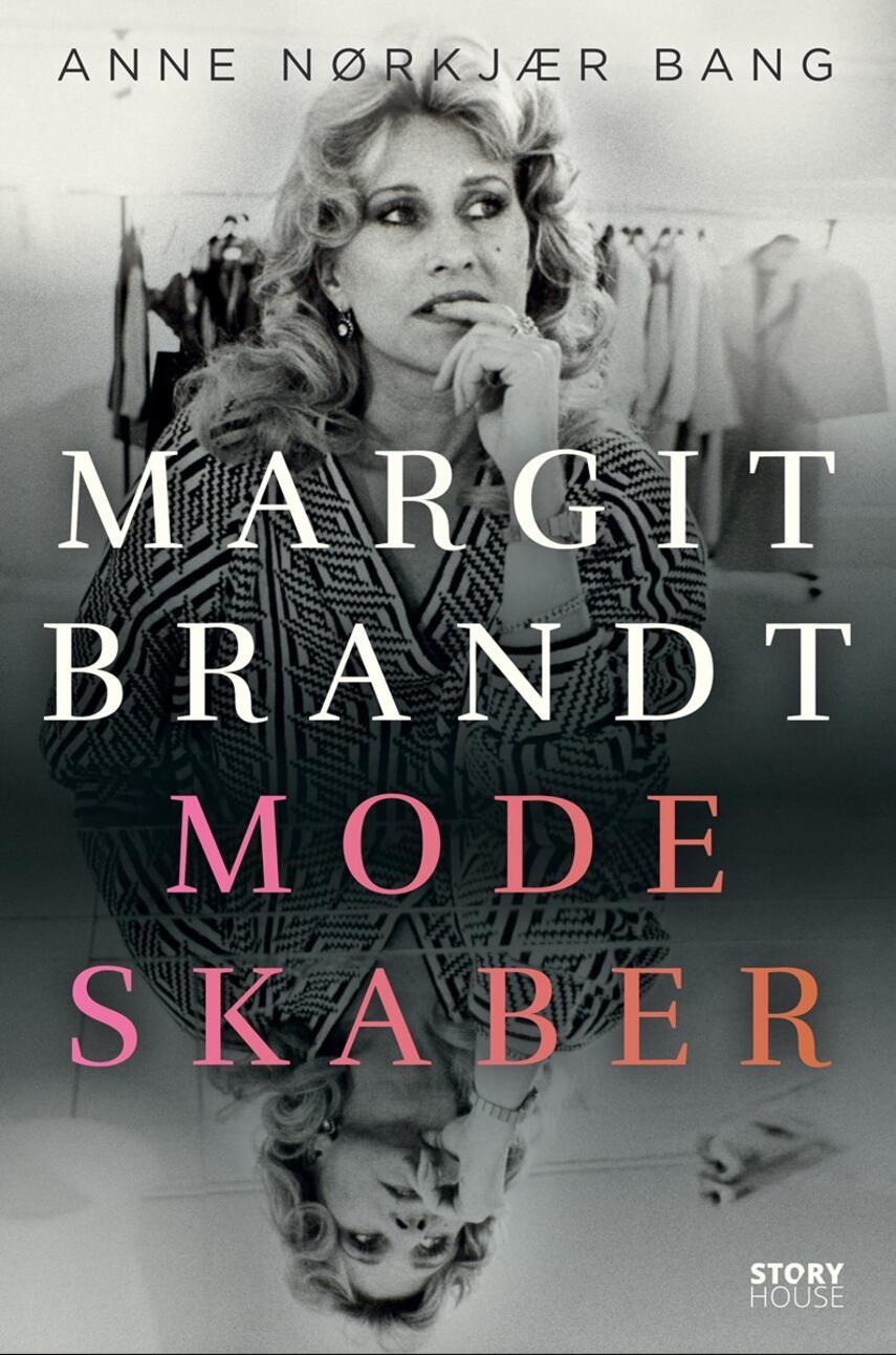 Anne Nørkjær Bang (f. 1991): Modeskaber : Margit Brandt