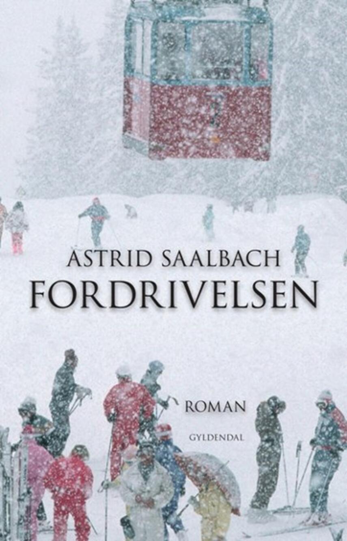 Astrid Saalbach: Fordrivelsen : roman