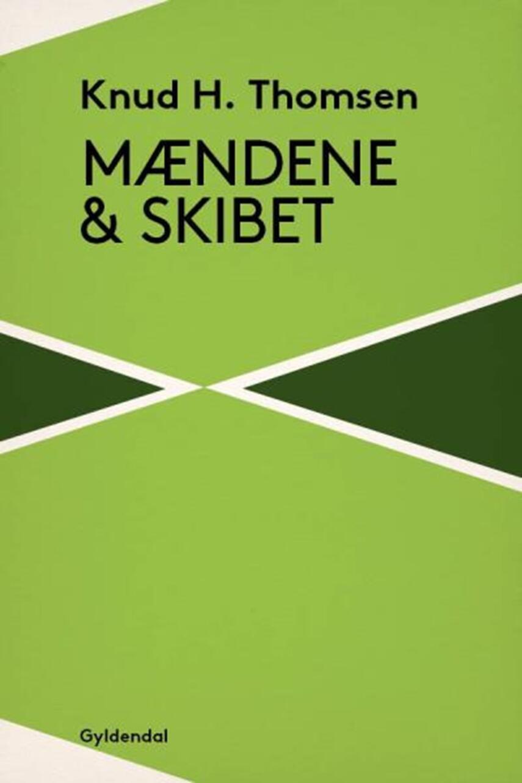 Knud H. Thomsen (f. 1921): Mændene og skibet