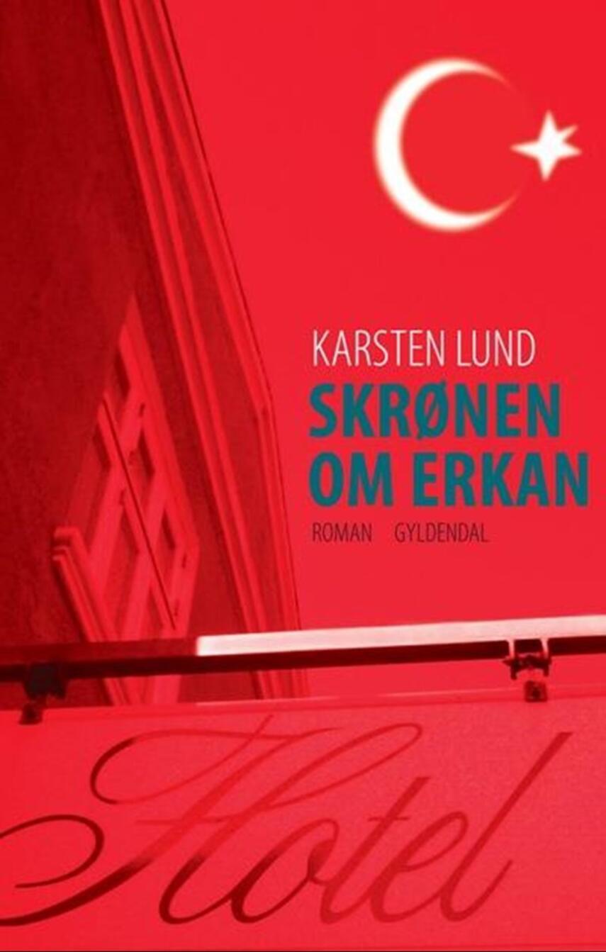 Karsten Lund (f. 1954): Skrønen om Erkan