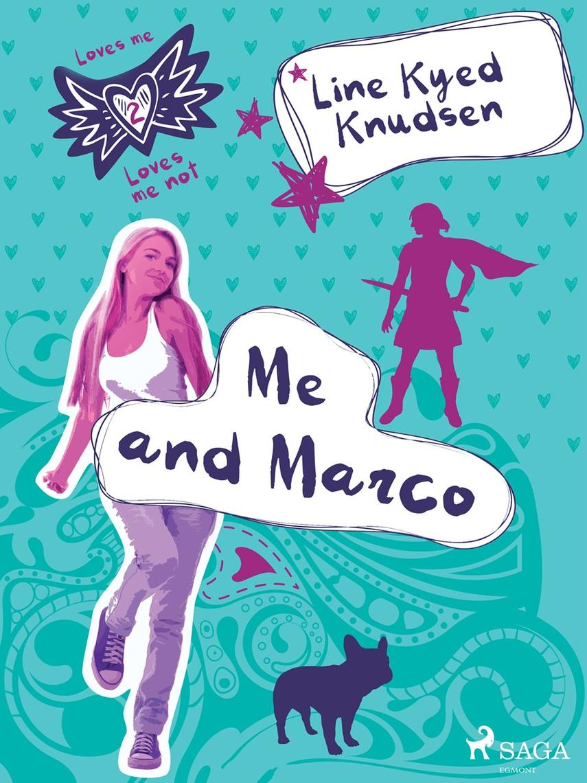 : Loves Me/Loves Me Not 2 - Me and Marco