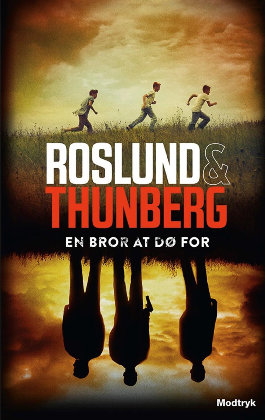 Anders Roslund: En bror at dø for