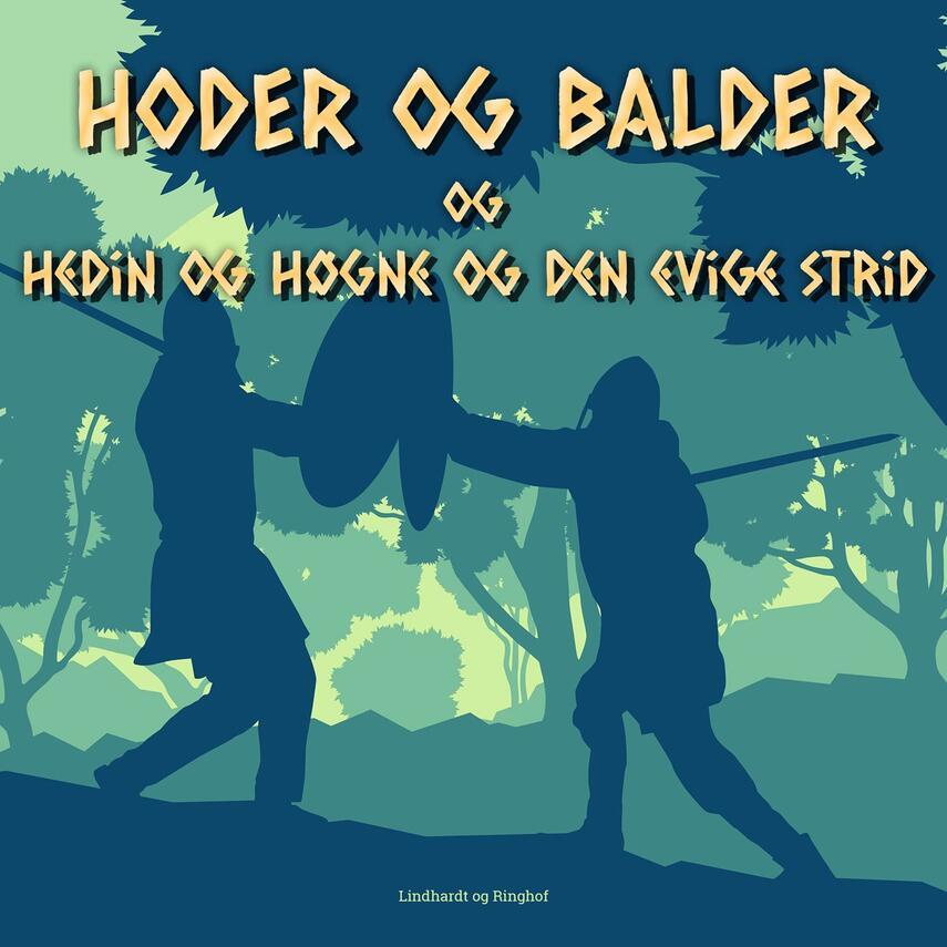 Jørgen Liljensøe: Hedin og Høgne og den evige strid