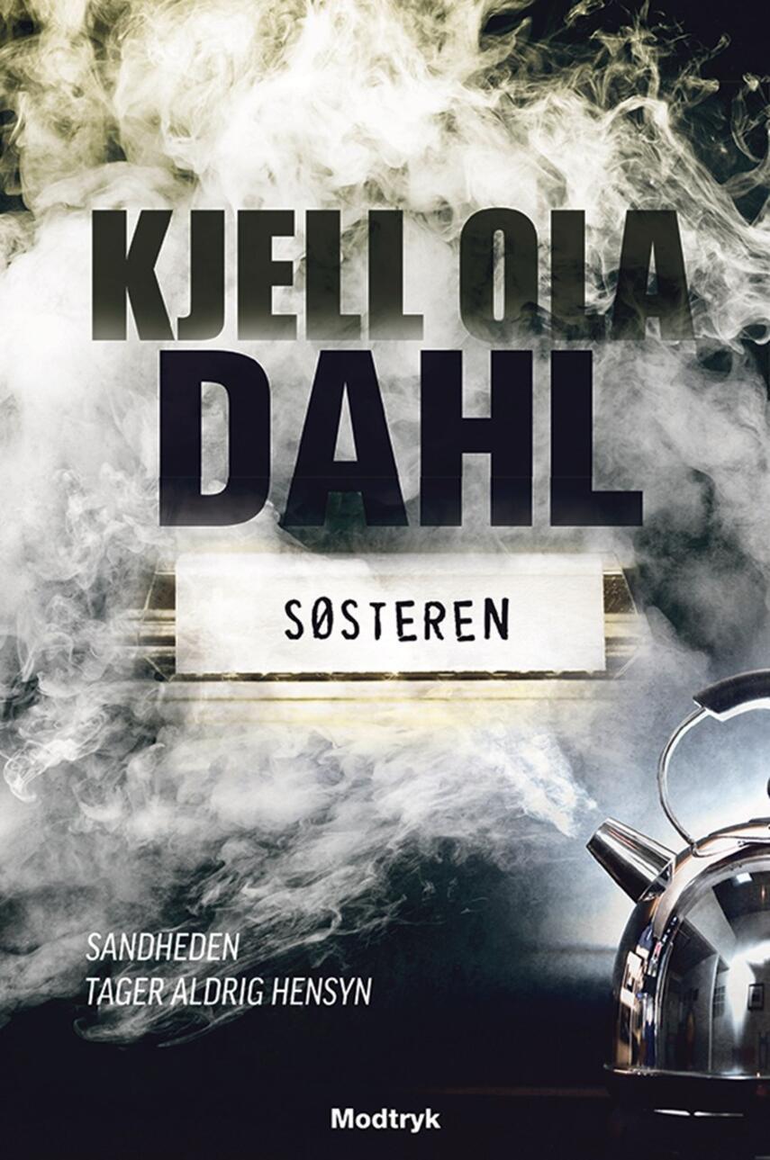 Kjell Ola Dahl: Søsteren
