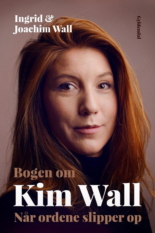 Ingrid Wall, Joachim Wall: Bogen om Kim Wall : når ordene slipper op