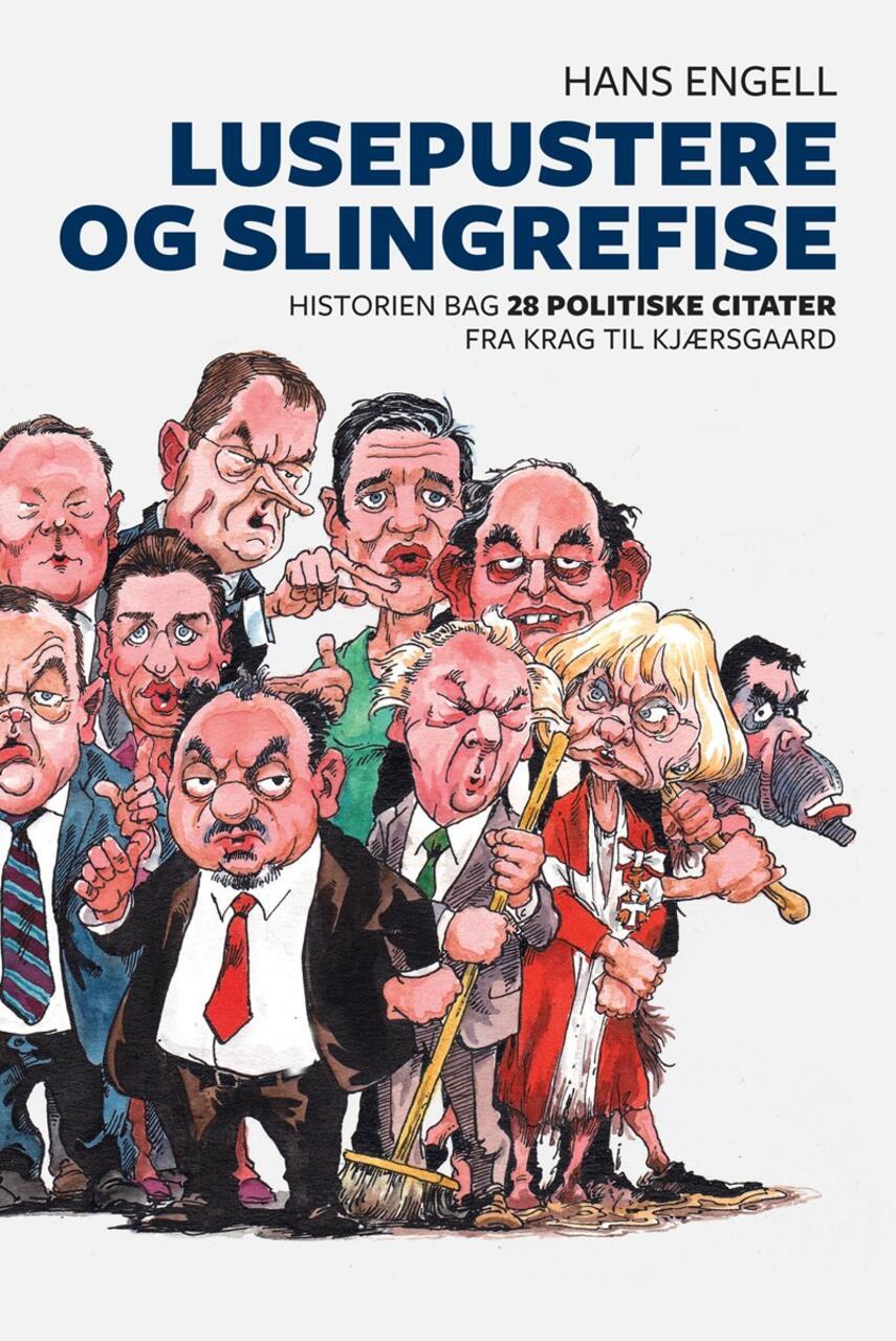 politiske citater Ting object | Lusepustere og slingrefise : historien bag 28  politiske citater