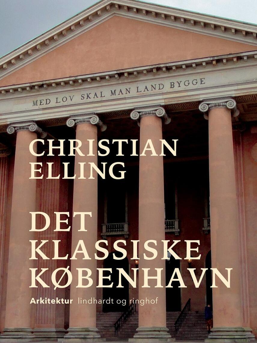 Christian Elling: Det klassiske København : en byæstetisk Studie