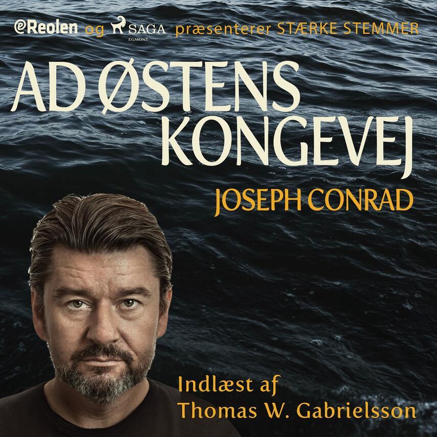 Joseph Conrad: Ad Østens Kongevej