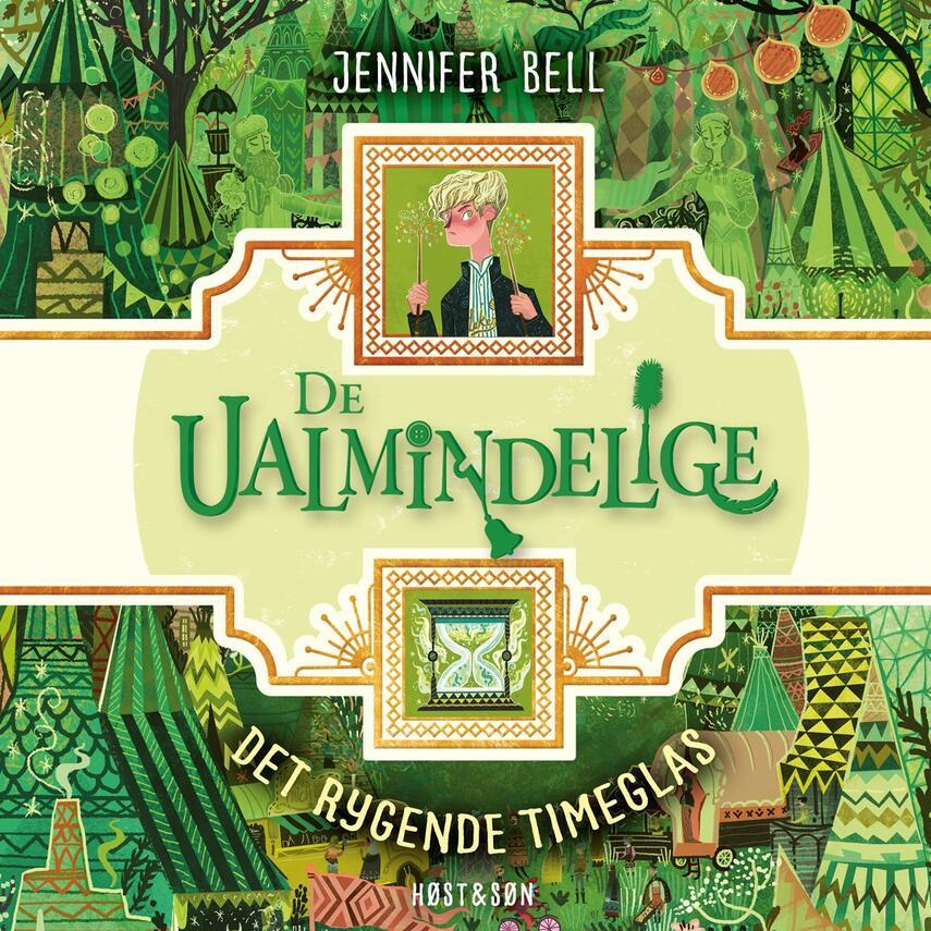 Jennifer Bell: De ualmindelige - det rygende timeglas