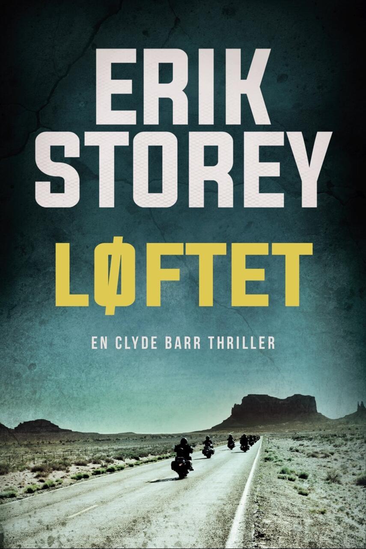 Erik Storey: Løftet