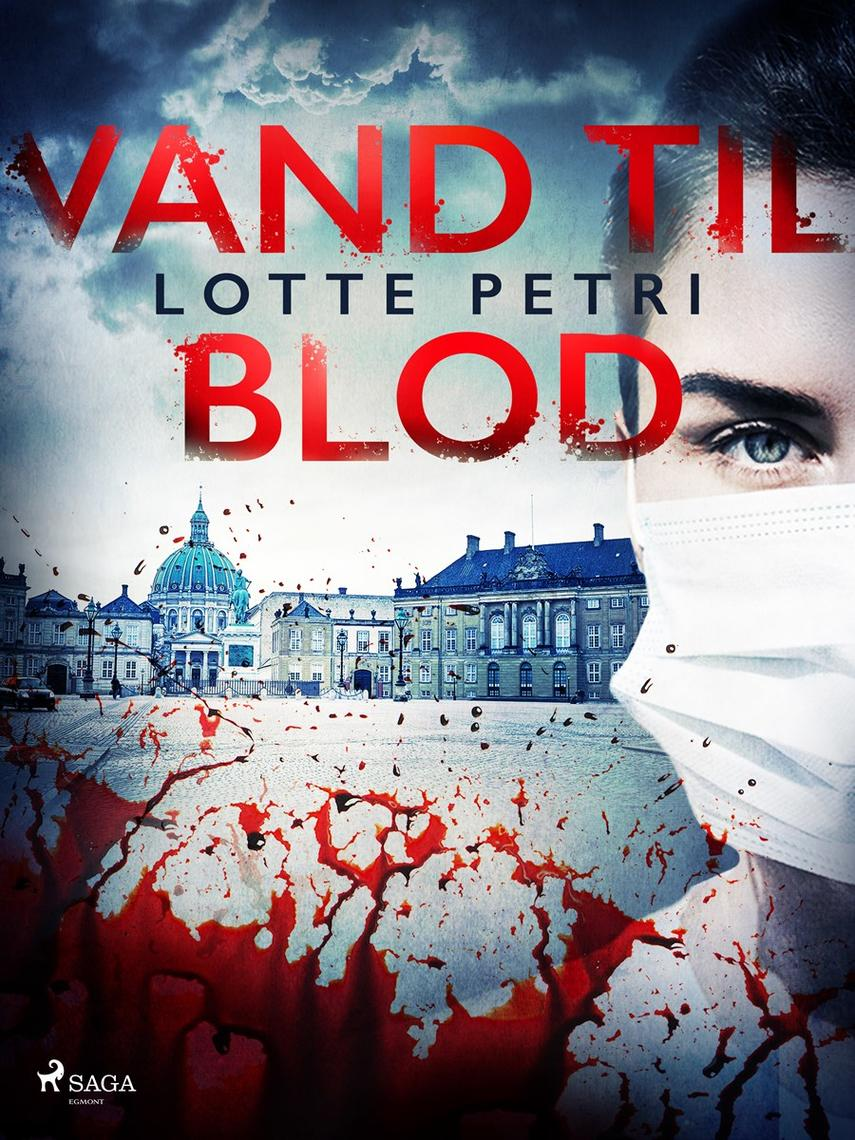 Lotte Petri: Vand til blod