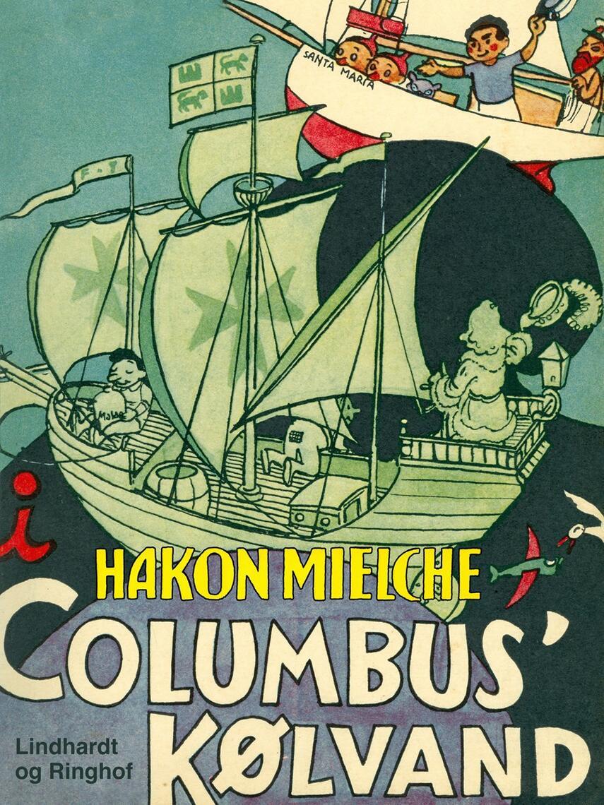 Hakon Mielche: I Columbus' Kølvand