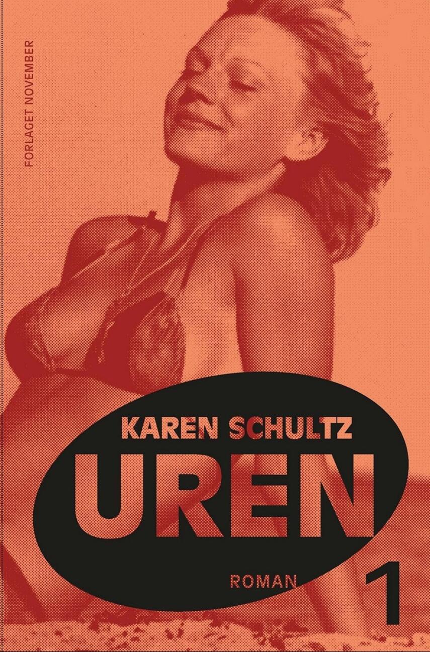 Karen Schultz: Uren. 1