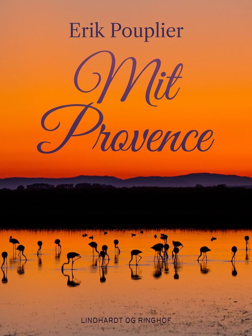 Erik Pouplier: Mit Provence