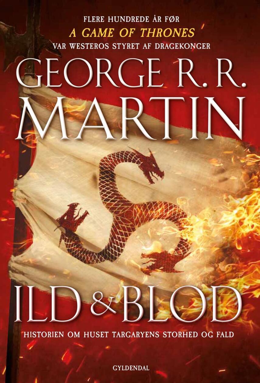 George R. R. Martin: Ild & blod