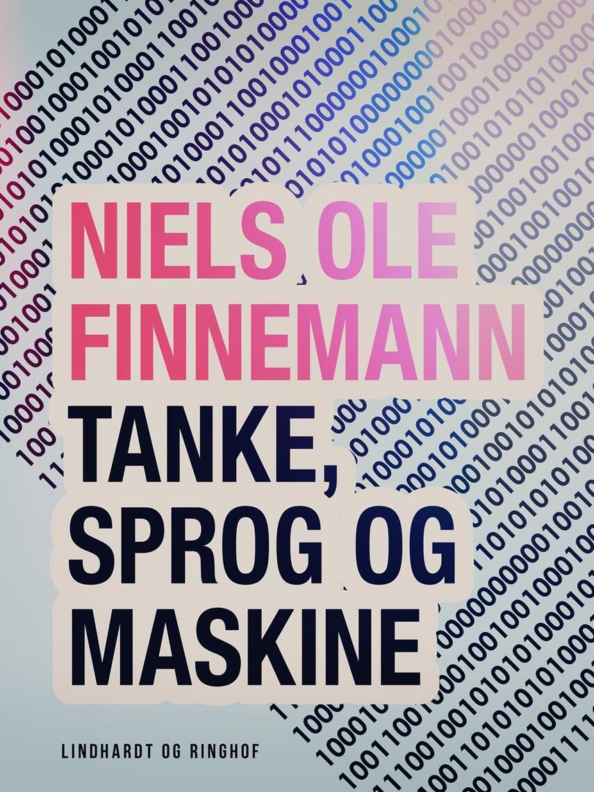 Niels Ole Finnemann: Tanke, sprog og maskine : en teoretisk analyse af computerens symbolske egenskaber