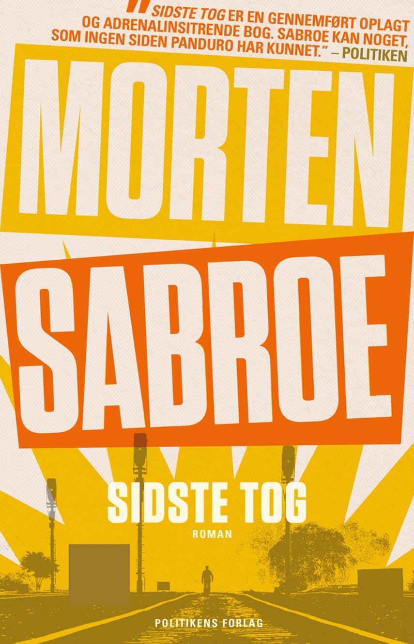 Morten Sabroe: Sidste tog