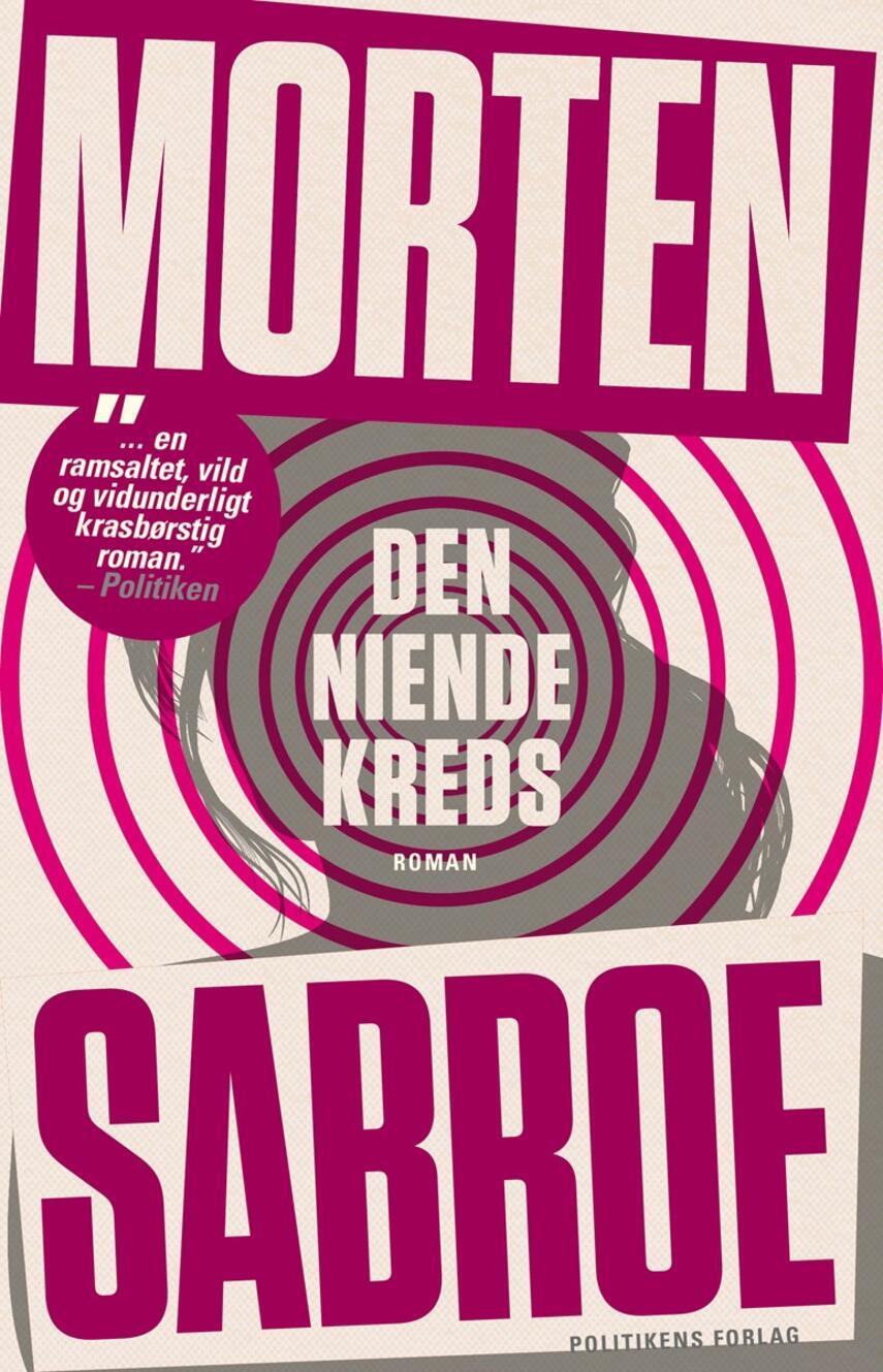 Morten Sabroe: Den niende kreds : roman
