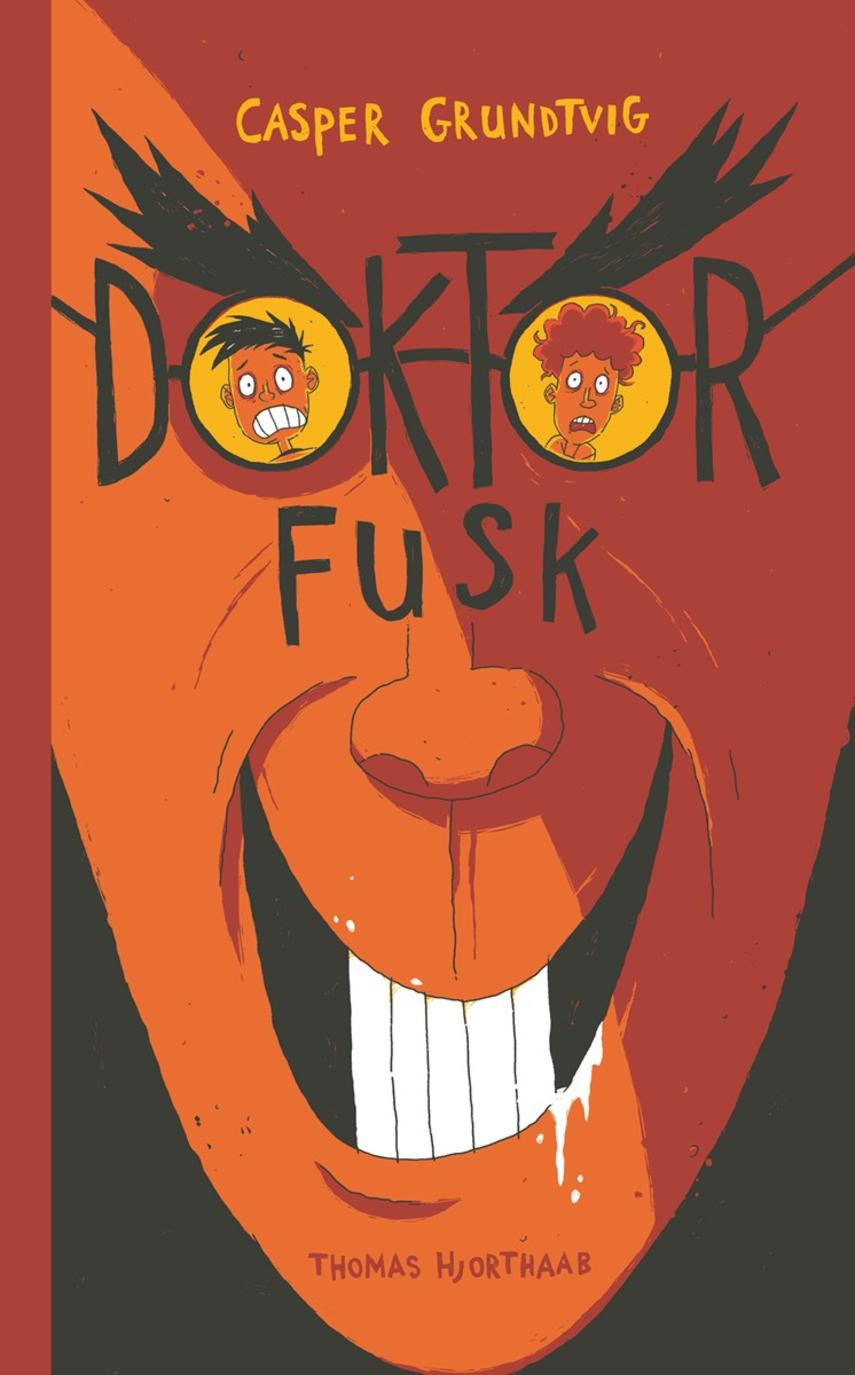 Casper Grundtvig: Doktor Fusk