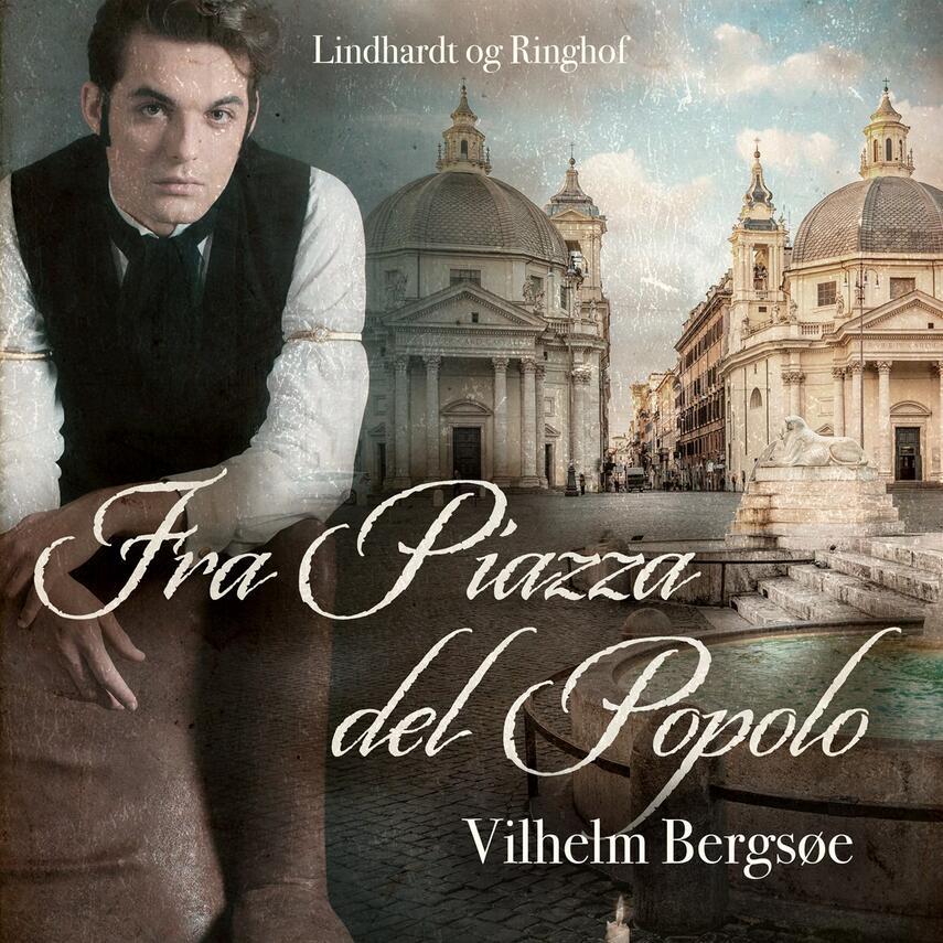 Vilhelm Bergsøe: Fra Piazza del Popolo