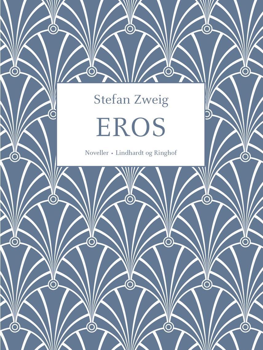 Stefan Zweig: Eros