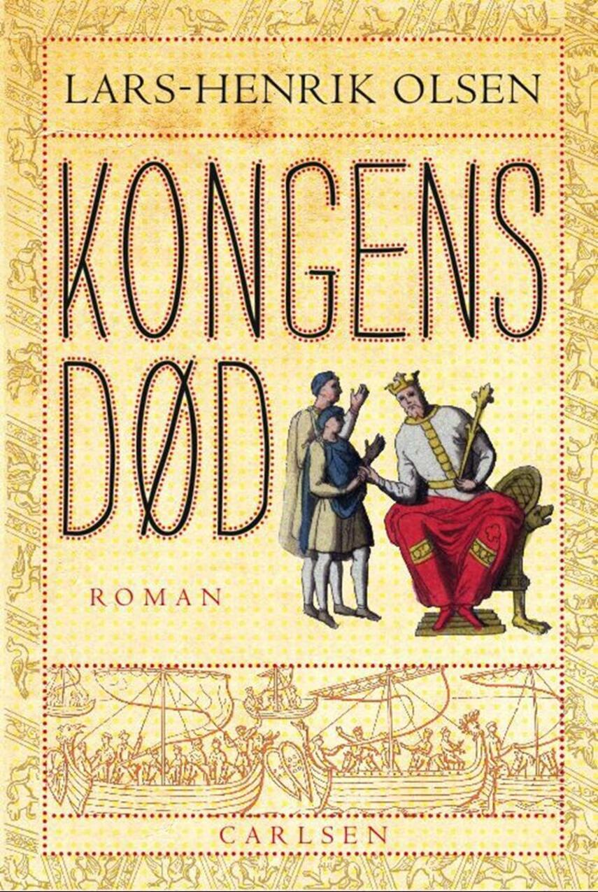 Lars-Henrik Olsen (f. 1946): Kongens død