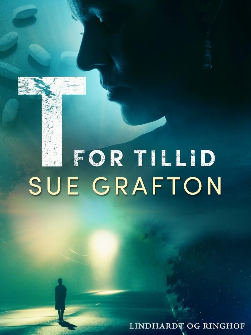 Sue Grafton: T for tillid