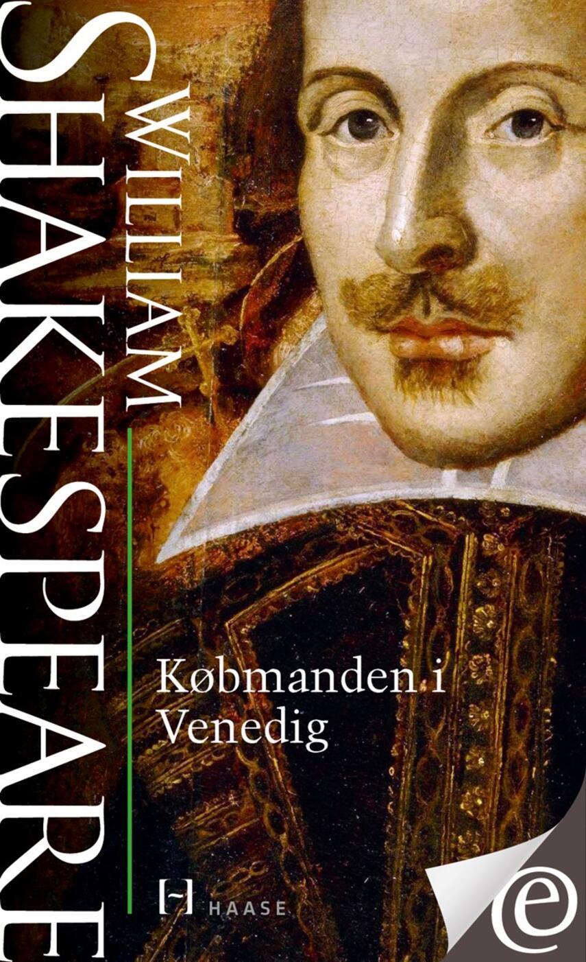 William Shakespeare: Købmanden i Venedig (Ved Anne Chaplin Hansen)
